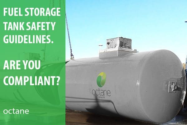 fuel storage tank safety guidelines