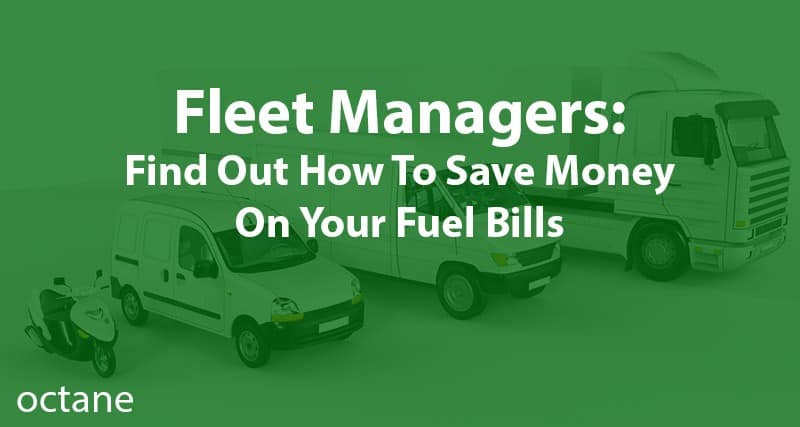 7 ways fleet managers can save money On fuel bills