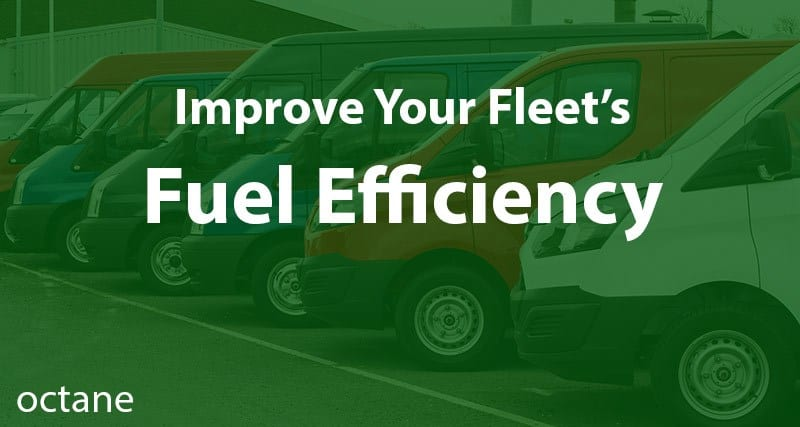 Improve Your Fleet's Fuel Efficiency