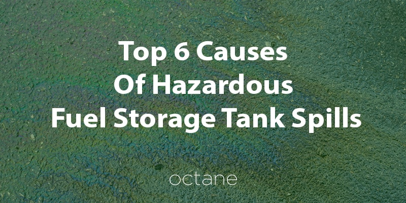 top-6-causes-of-fuel-tank-spills