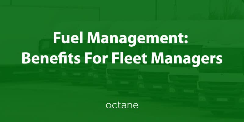 fuel-management-benefits-blog