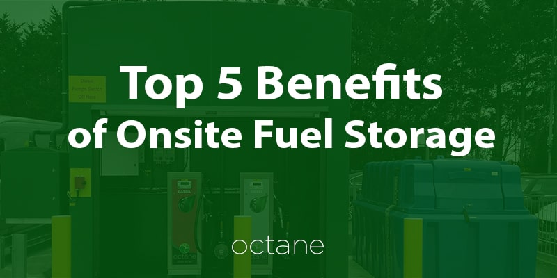top-5-benefits-of-onsite-fuel-storage